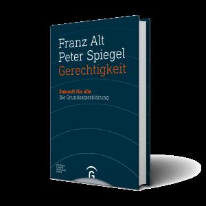 """""""Gerechtigkeit"""" von Franz Alt und Peter Spiegel"""